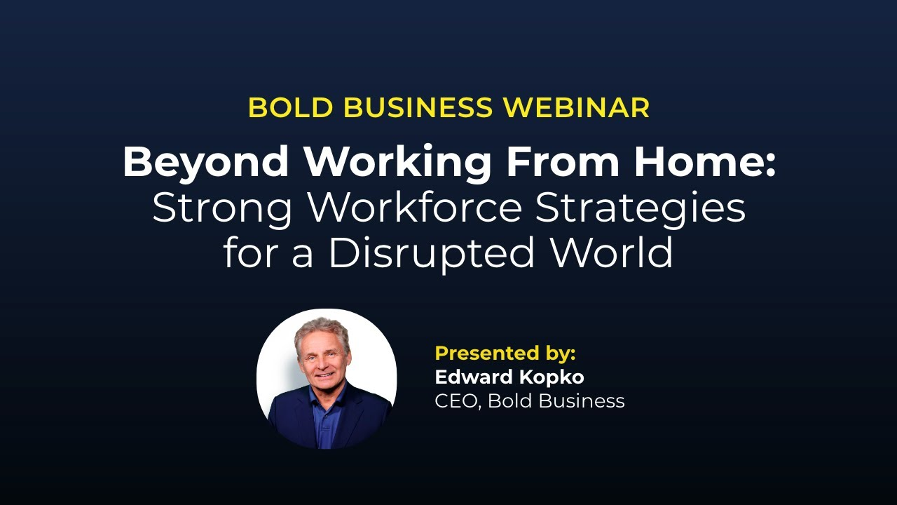 Strong Workforce Strategies for a Disrupted World Webinar